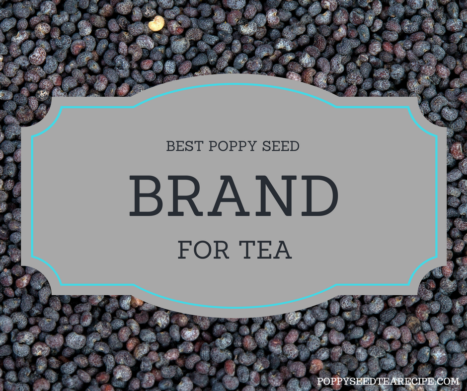 Best Poppy Seed Brand For Tea Purchase The Best Unwashed Seeds