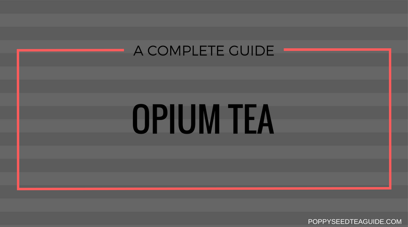 Opium Tea A Detailed Analysis Of This Blissful Beverage